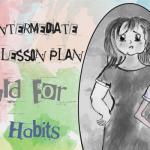 Upper Intermediate ESL/ EFL Lesson plan - Would for Past Habits - Describing People