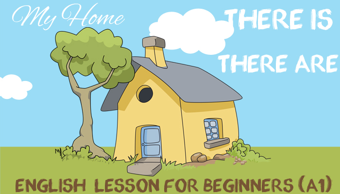 ESL. EFL Beginner Lesson Plan - There is and There are - my Home